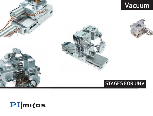 8 Vacuum  STAGES FOR UHV