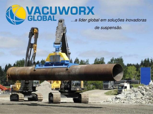 …a líder global em soluções inovadoras de suspensão.  1