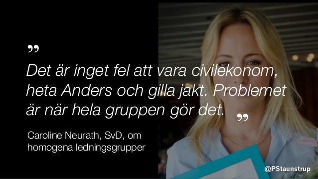 """@PStaunstrup Det är inget fel att vara civilekonom, heta Anders och gilla jakt. Problemet är när hela gruppen gör det. """" """"..."""