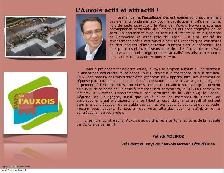 L'Auxois actif et attractif !                                               Le maintien et l'installation des entreprises ...