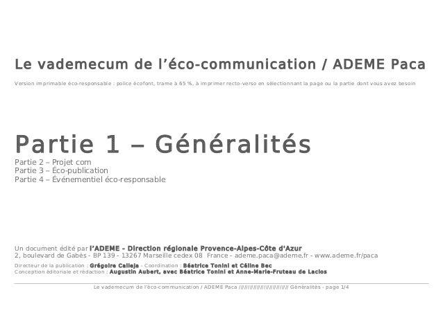 Le vademecum de l'éco-communication / ADEME Paca //////////////////////////// Généralités - page 1/4 Le vademecum de l'éco...