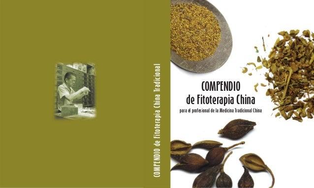 COMPENDIO de Fitoterapia China Tradicional                                                     COMPENDIO                  ...