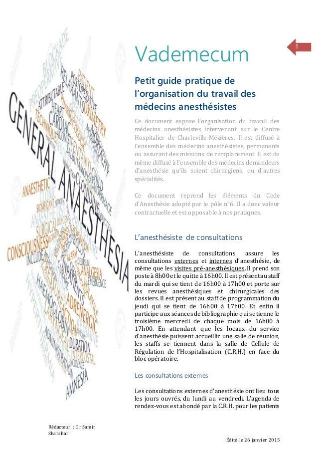 Rédacteur : Dr Samir Sharshar Édité le 26 janvier 2015 1 Vademecum Petit guide pratique de l'organisation du travail des m...