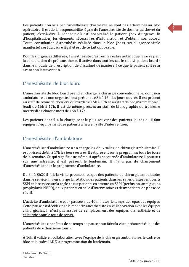 Rédacteur : Dr Samir Sharshar Édité le 26 janvier 2015 4 Les patients non vus par l'anesthésiste d'astreinte ne sont pas a...