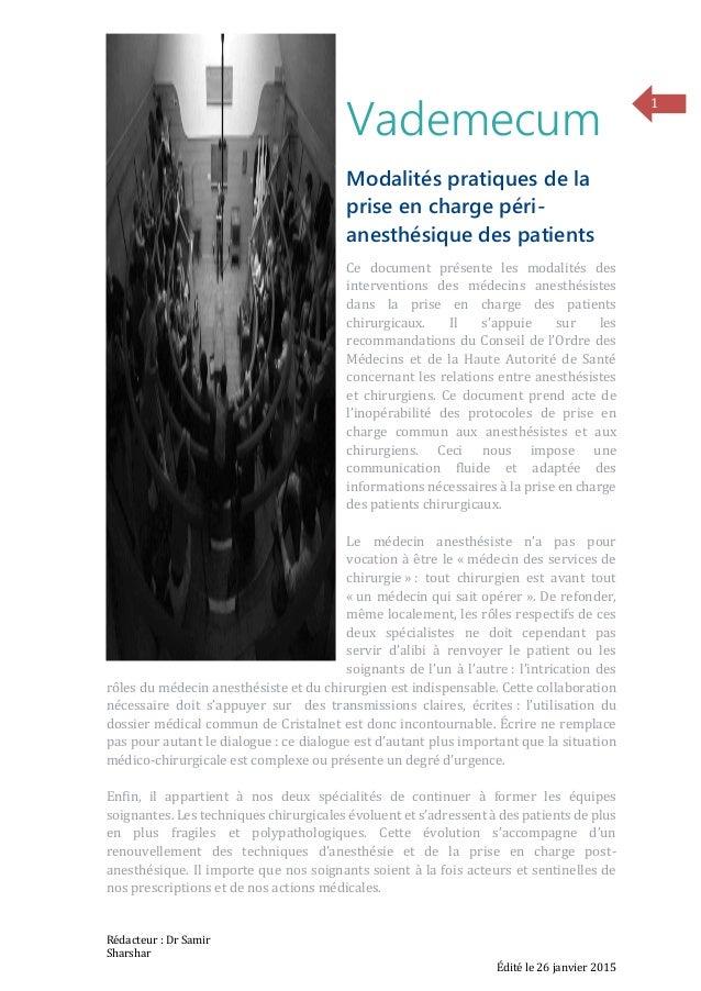 Rédacteur : Dr Samir Sharshar Édité le 26 janvier 2015 1 Vademecum Modalités pratiques de la prise en charge péri- anesthé...
