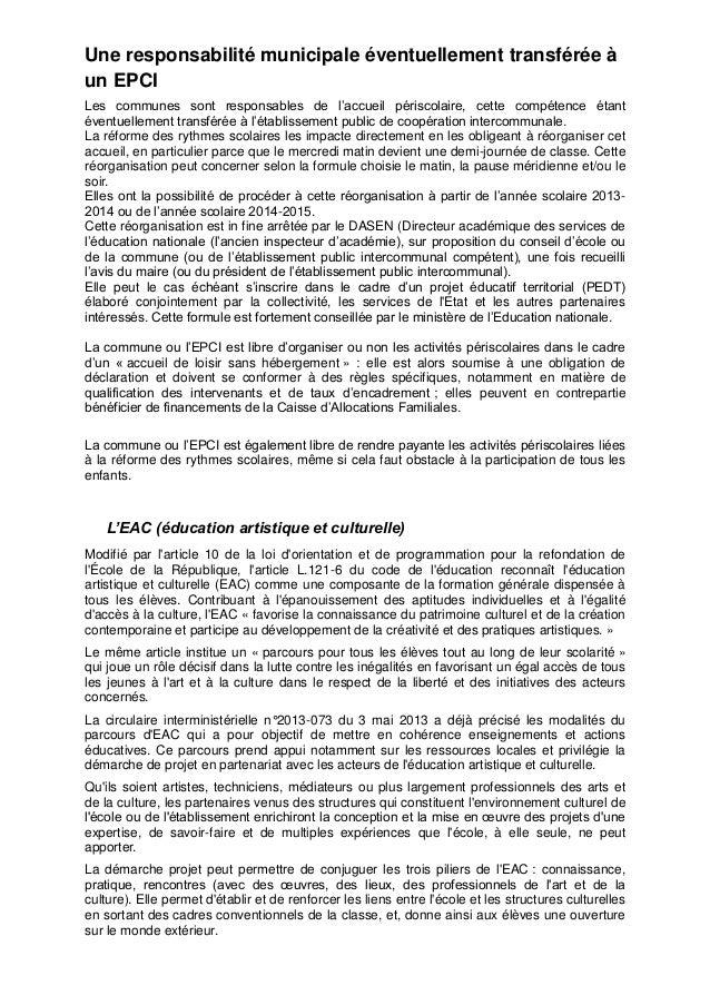 Une responsabilité municipale éventuellement transférée à un EPCI Les communes sont responsables de l'accueil périscolaire...