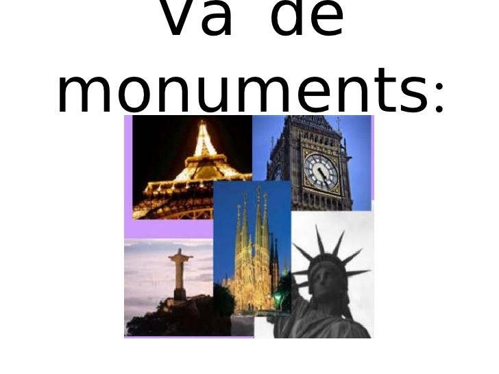 Va de monuments: