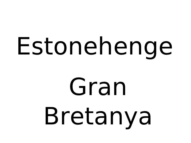 Estonehenge Gran Bretanya