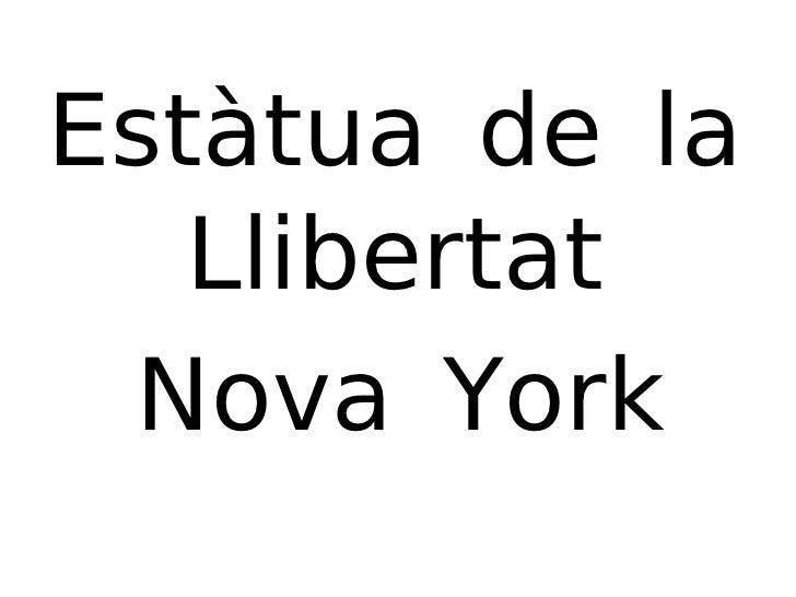 Estàtua de la Llibertat Nova York