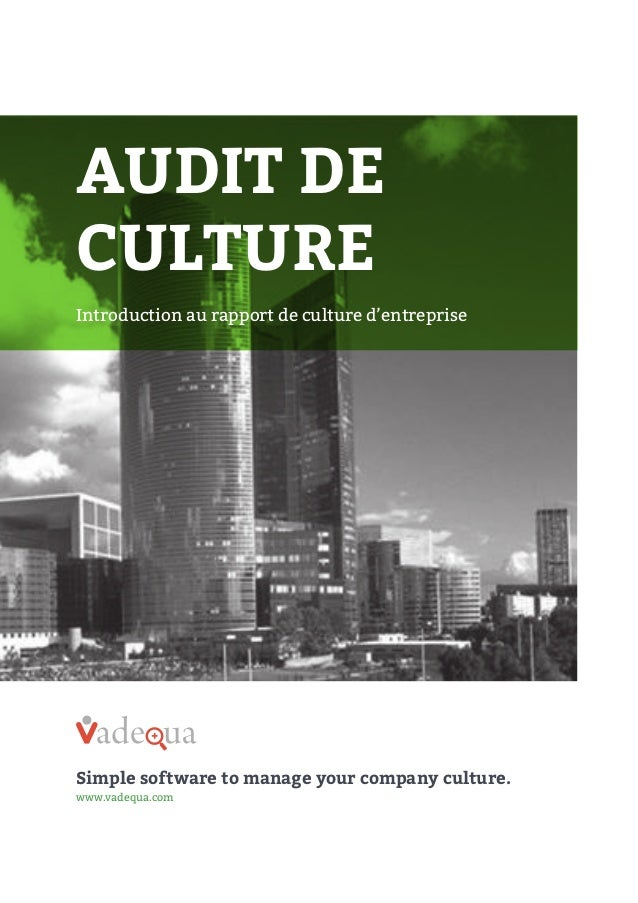 AUDIT DE CULTURE Introduction au rapport de culture d'entreprise  +  Simple software to manage your company culture. www.v...