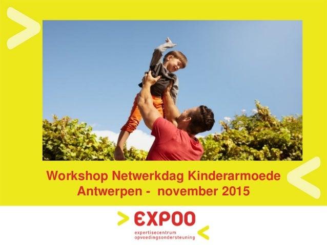Workshop Netwerkdag Kinderarmoede Antwerpen - november 2015