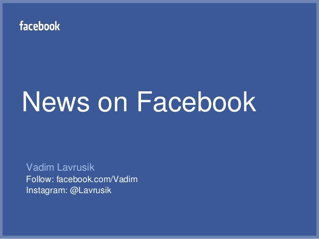 News on FacebookVadim LavrusikFollow: facebook.com/VadimInstagram: @Lavrusik
