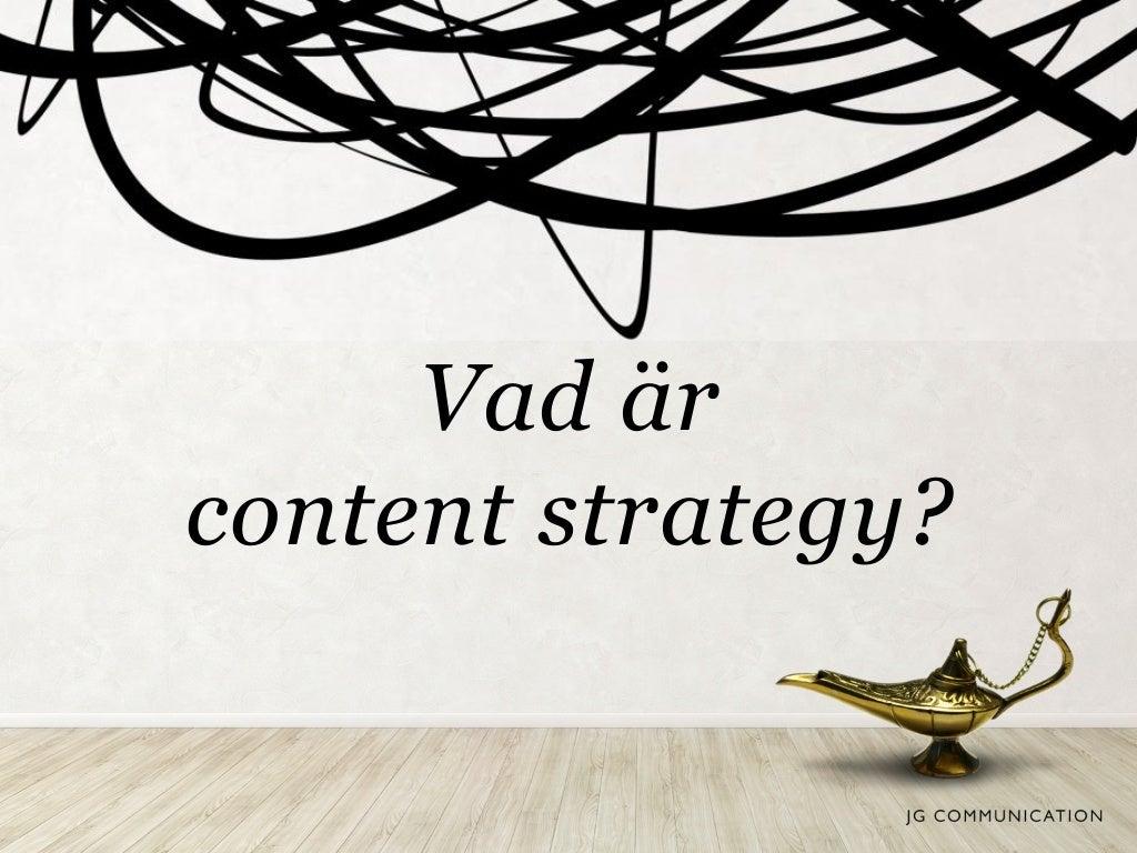 Vad är content strategy av @JG Communication