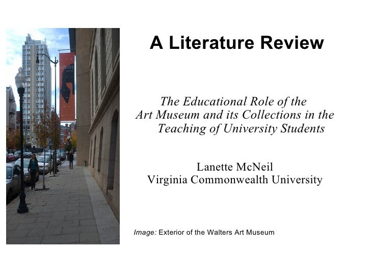 A Literature Review The Educational Role of the  Art Museum and its Collections in the Teaching of University Students Lan...