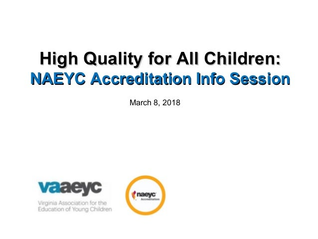 VAAEYC 2018: High Quality for All Children: NAEYC