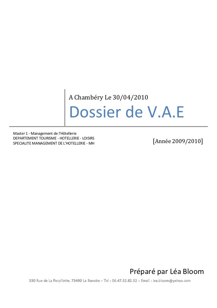 A Chambéry Le 30/04/2010                               Dossier de V.A.EMaster 1 - Management de lHôtellerieDEPARTEMENT TOU...