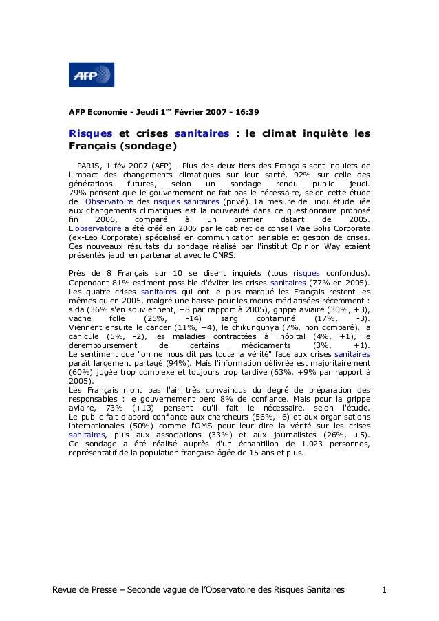 AFP Economie - Jeudi 1er Février 2007 - 16:39    Risques et crises sanitaires : le climat inquiète les    Français (sondag...