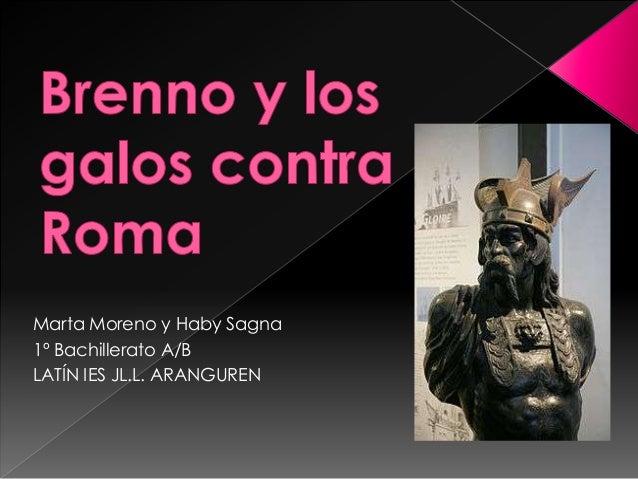 Marta Moreno y Haby Sagna1º Bachillerato A/BLATÍN IES JL.L. ARANGUREN