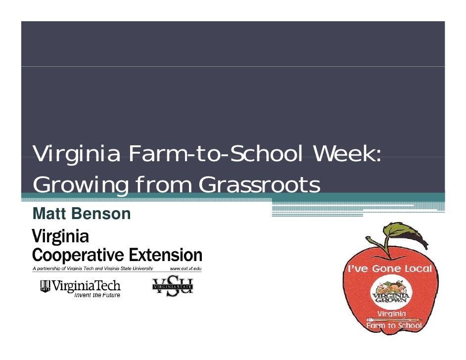 Virginia Farm-to-School Week:          Farm to School Growing from Grassroots Matt Benson
