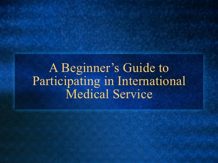 International and Global Health Service