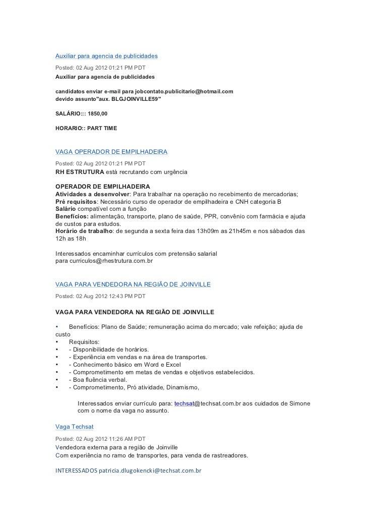 Auxiliar para agencia de publicidadesPosted: 02 Aug 2012 01:21 PM PDTAuxiliar para agencia de publicidadescandidatos envia...