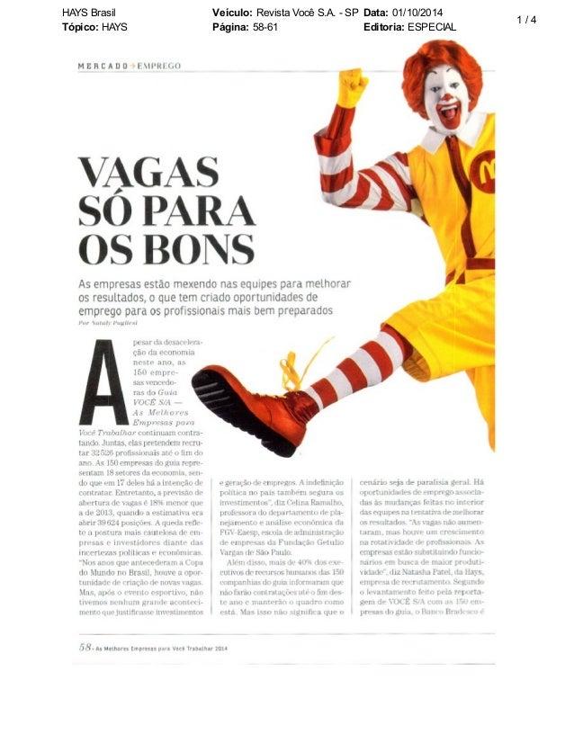 HAYS Brasil Veículo: Revista Você S.A. - SP Data: 01/10/2014  Tópico: HAYS Página: 58-61 Editoria: ESPECIAL  1 / 4