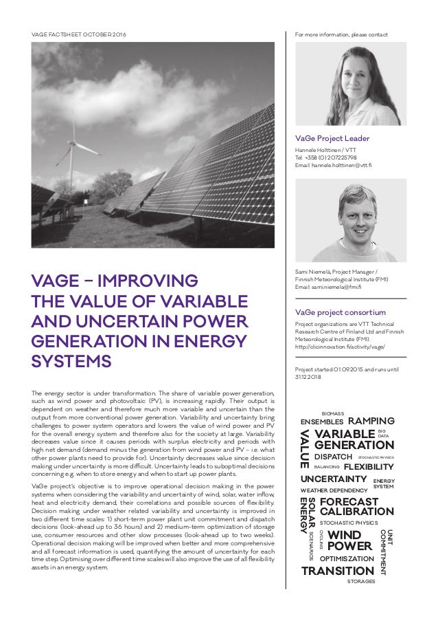 VAGE – IMPROVING THE VALUE OF VARIABLE AND UNCERTAIN POWER GENERATION IN ENERGY SYSTEMS VAGE FACTSHEET OCTOBER 2016 For mo...