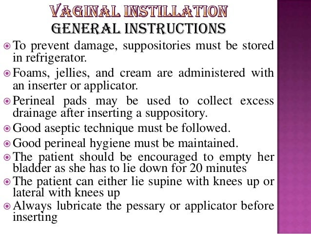 Vaginal Instillation