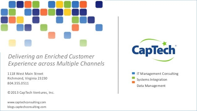 Delivering an Enriched CustomerExperience across Multiple Channels1118 West Main Street                                IT ...