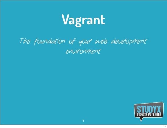 VagrantThe foundation of your web development              environment                                   STUDYX           ...