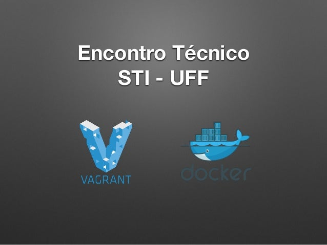 Encontro Técnico STI - UFF