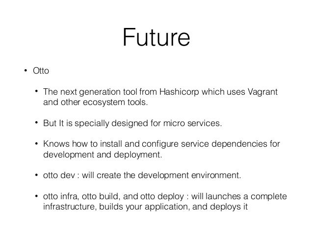 Vagrant for devops for Hashicorp otto