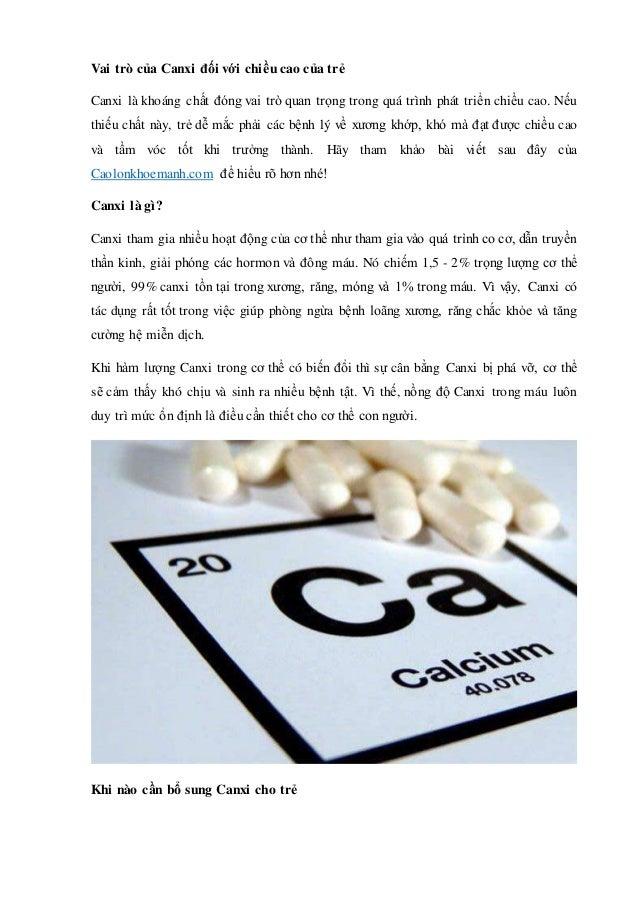 Vai trò của Canxi đối với chiều cao của trẻ Canxi là khoáng chất đóng vai trò quan trọng trong quá trình phát triển chiều ...