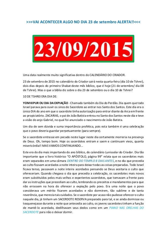 >>>VAI ACONTECER ALGO NO DIA 23 de setembro ALERTA!!<<< Uma data realmente muito significativa dentro do CALENDÁRIO DO CRI...