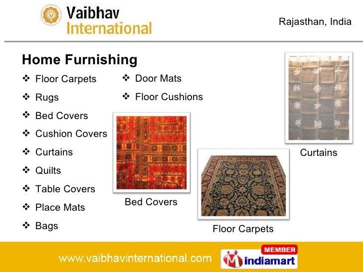 Rajasthan , India Home Furnishing .