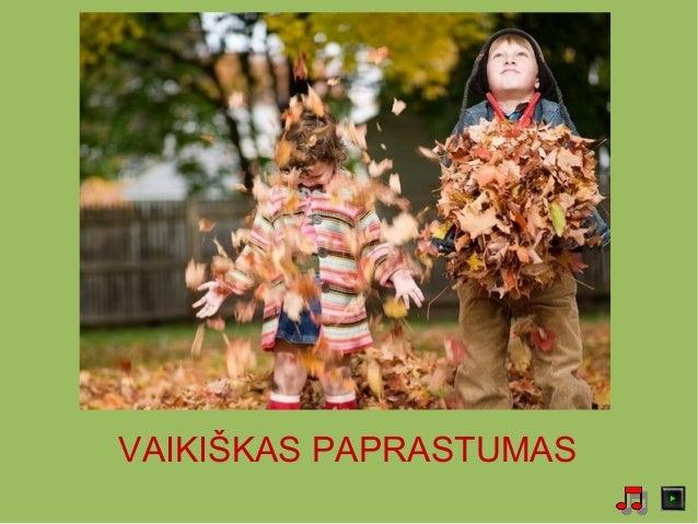 VAIKIŠKAS PAPRASTUMAS