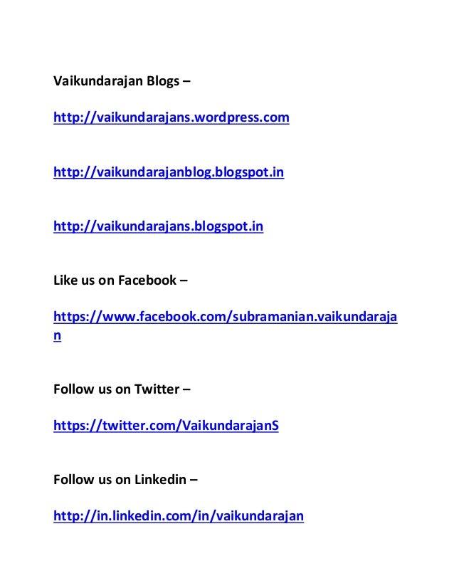 Vaikundarajan Blogs – http://vaikundarajans.wordpress.com http://vaikundarajanblog.blogspot.in http://vaikundarajans.blogs...