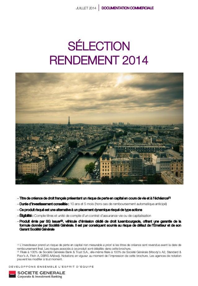 – Titre de créance de droit français présentant un risque de perte en capital en cours de vie et à l'échéance(1) – Durée d...