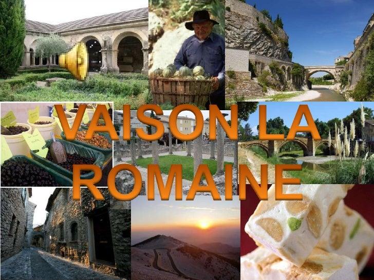 INDEX                1. LE VAUCLUSE           2. VAISON LA ROMAINE              3. L'AGRICULTURE.             4. LA GASTRO...
