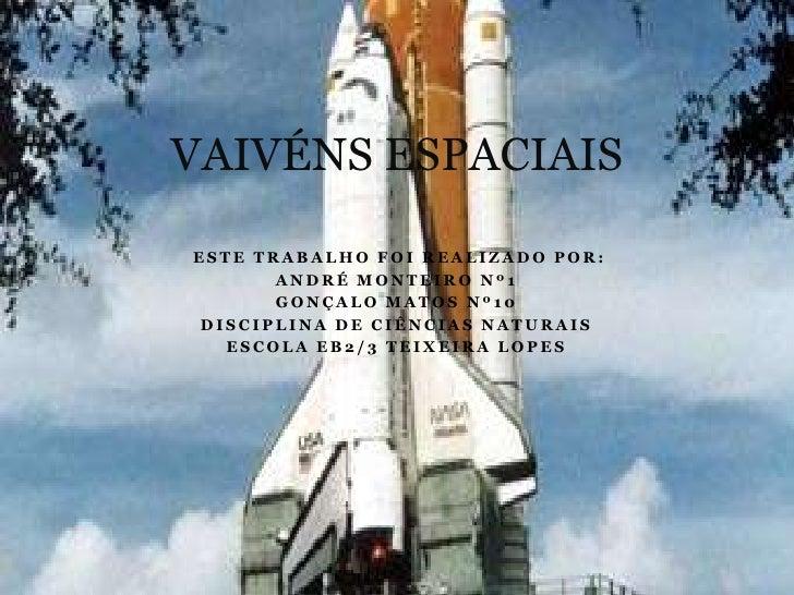 Este trabalho foi realizado por:<br />André Monteiro nº1<br />Gonçalo Matos nº10<br />Disciplina de Ciências Naturais<br ...