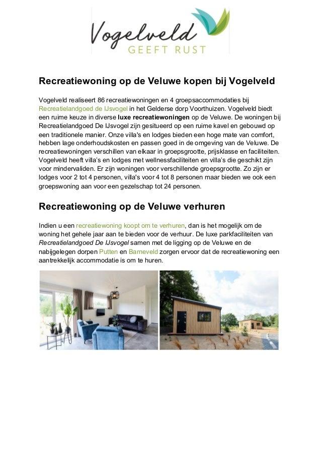 Recreatiewoning op de Veluwe kopen bij Vogelveld Vogelveld realiseert 86 recreatiewoningen en 4 groepsaccommodaties bij Re...