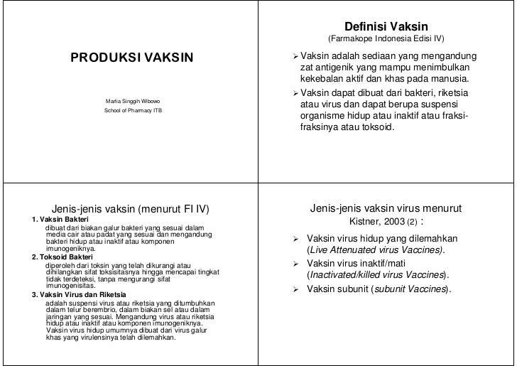 Definisi Vaksin                                                                      (Farmakope Indonesia Edisi IV)       ...