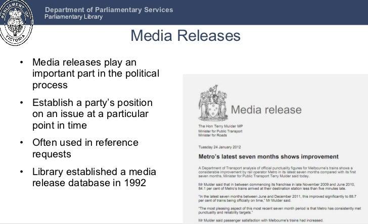 Media Releases <ul><li>Media releases play an important part in the political process </li></ul><ul><li>Establish a party'...