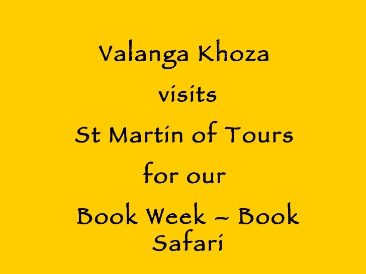 Valanga Khoza  visits St Martin of Tours  for our  Book Week – Book Safari