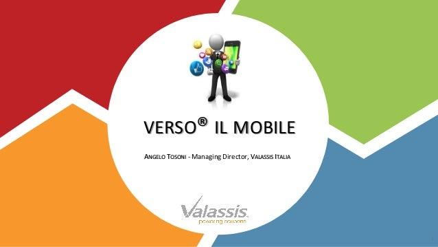 VERSO® IL MOBILE ANGELO TOSONI - Managing Director, VALASSIS ITALIA 1