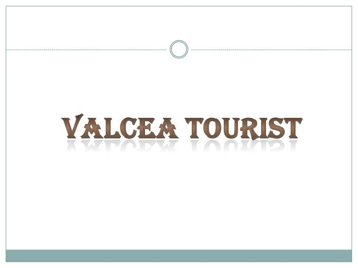 VALCEA TOURIST<br />