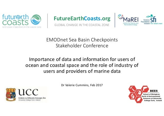 EMODnet Sea Basin Checkpoints Stakeholder Conference Importance of data and information for users of ocean and coastal spa...
