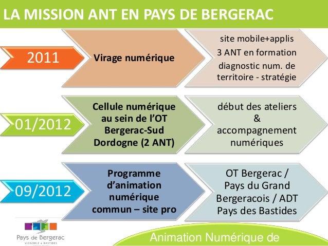 LA MISSION ANT EN PAYS DE BERGERAC  2011  Virage numérique  site mobile+applis 3 ANT en formation diagnostic num. de terri...