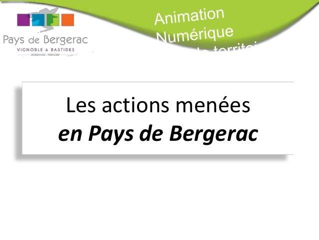 Les actions menées en Pays de Bergerac