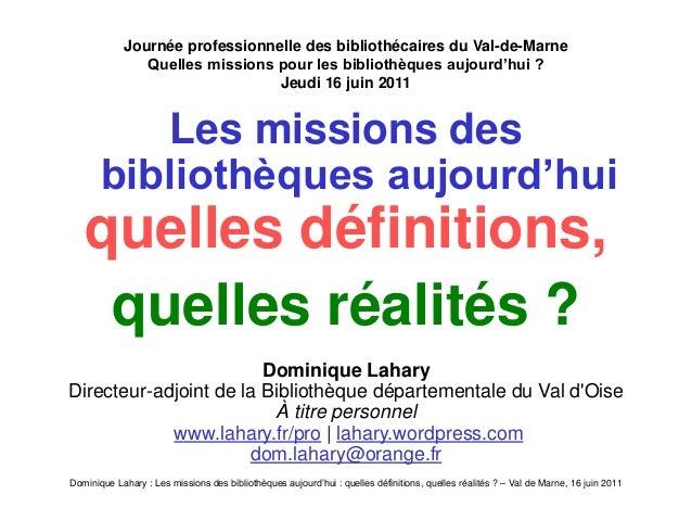 Dominique Lahary : Les missions des bibliothèques aujourd'hui : quelles définitions, quelles réalités ? – Val de Marne, 16...